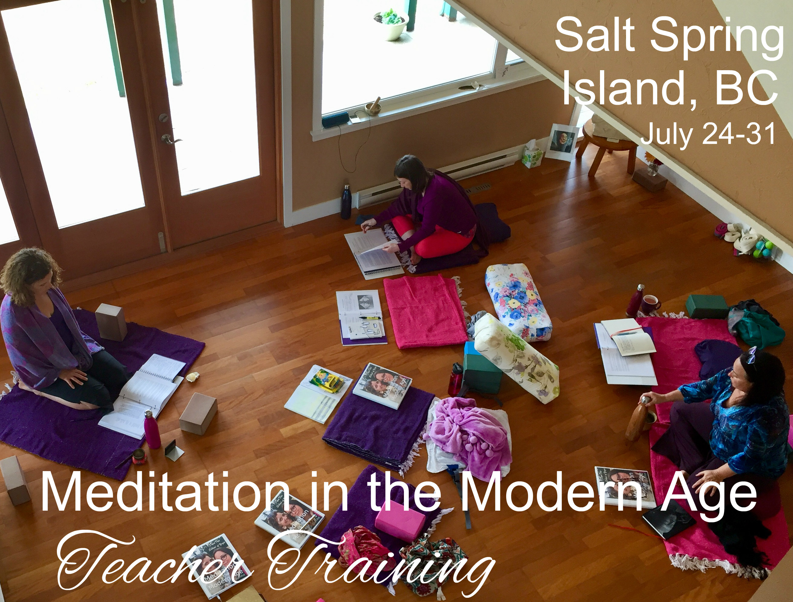 Teaching Meditation in the Modern Age on Salt Spring Island, July 24-31, 2019